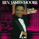 Moore, James, Rev. - Live in Detroit CD Cover Art
