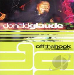 Glaude, Donald - Off The Hook: A Donald Glaude DJ Mix CD Cover Art