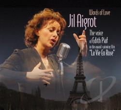 Aigrot, Jil - Words of Love: The Voice of Jil Aigrot CD Cover Art