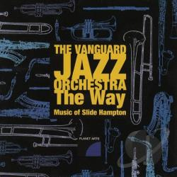 Vanguard Jazz Orchestra - Way: Music of Slide Hampton CD Cover Art