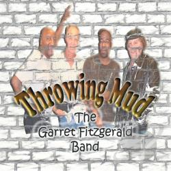 Fitzgerald, Garret Band - Throwing Mud CD Cover Art