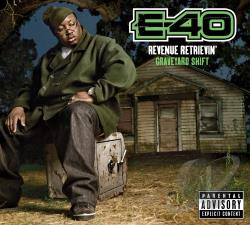 E-40 (Rap) - Revenue Retrievin': Graveyard Shift CD Cover Art