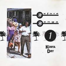 Before Benga - Kenya Dry CD Cover Art