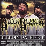 Block Bleedaz - Bleedin' da Block CD Cover Art