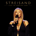 Streisand, Barbra - Live in Concert 2006 CD Cover Art