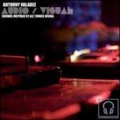 Valadez, Anthony - Audio Visual CD Cover Art