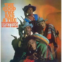 Upsetters - Good, The Bad & the Upsetters CD Cover Art
