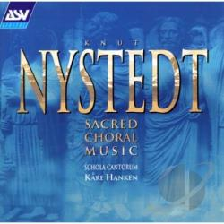 Schola Cantorum - Nystedt: Sacred Choral Music CD Cover Art