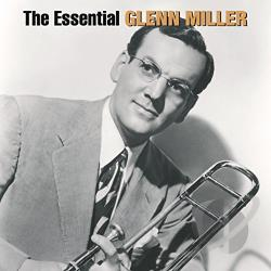 Miller, Glenn - Essential Glenn Miller CD Cover Art
