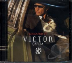 Garcia, Victor - Loco por Ti CD Cover Art