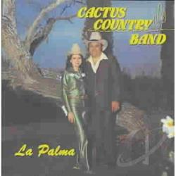 Cactus Country Band - La Palma CD Cover Art
