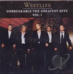 Westlife - Unbreakable: The Greatest Hits, Vol. 1 CD Cover Art