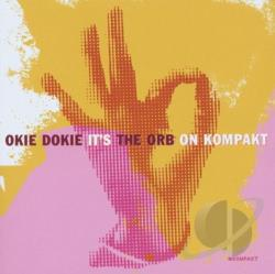 Orb - Okie Dokie It's the Orb on Kompakt CD Cover Art