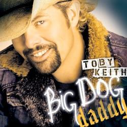 Keith, Toby - Big Dog Daddy CD Cover Art
