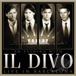 Il Divo - Evening with Il Divo: Live in Barcelona CD Cover Art