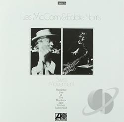 Harris, Eddie / Mccann, Les - Swiss Movement LP Cover Art