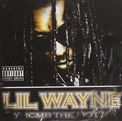 Lil Wayne - YMCMB the Motto CD Cover Art