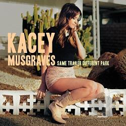 Musgraves, Kacey - Same Trailer Different Park CD Cover Art
