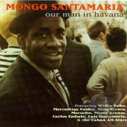 Santamaria, Mongo - Our Man in Havana CD Cover Art