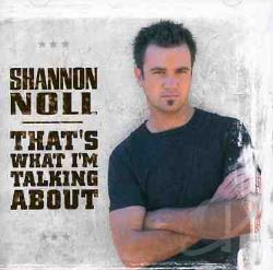 Noll, Shannon - That's What I'm Talking About CD Cover Art