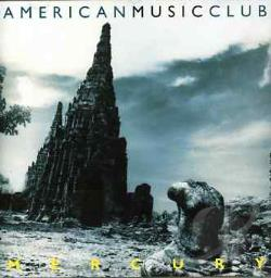 American Music Club - Mercury CD Cover Art