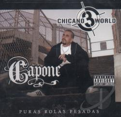 Capone - Chicano World, Vol. 3 CD Cover Art