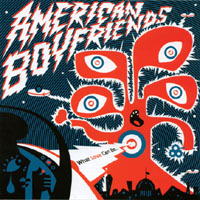 American Boyfriends - What Love Can Be CD Cover Art