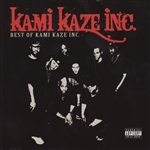 Kami Kaze Inc. - Best Of Kami Kazi Inc CD Cover Art