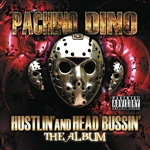 Pachino Dino - Hustlin' And Head Bussin DB Cover Art