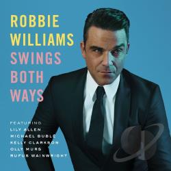 Williams, Robbie - Swings Both Ways CD Cover Art