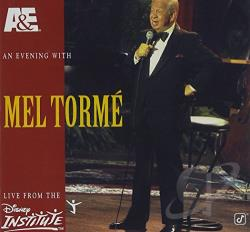 Torme, Mel - A&E Presents an Evening with Mel Torme: Live from the Disney Institute CD Cover Art