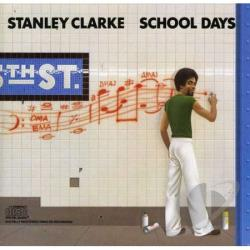 Clarke, Stanley - School Days CD Cover Art