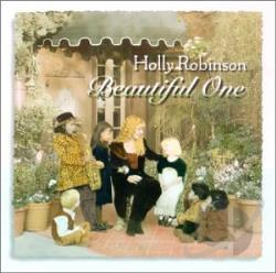 Robinson, Holly - Beautiful One CD Cover Art
