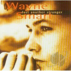 Wayne, Smart - Just Another Stranger CD Cover Art