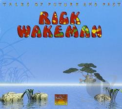 Wakeman, Rick - Tales Of Future And Past CD Cover Art