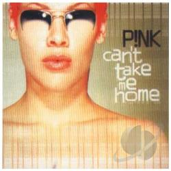 Pink - Can't Take Me Home CD Cover Art
