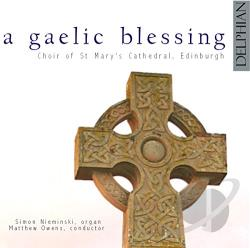 Choir Of St Mary's Cathedral Edinburgh / Owens - Gaelic Blessing CD Cover Art