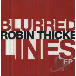 Thicke, Robin - Blurred Lines EP LP Cover Art