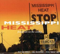 Mississippi Heat - Footprints on the Ceiling CD Cover Art