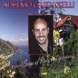 Guidarelli, Adelmo - Treasured Songs of Italy and Germany CD Cover Art