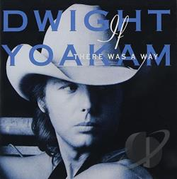 Yoakam, Dwight - If There Was a Way CD Cover Art