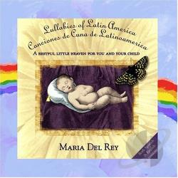 Rey, Maria Del - Lullabies of Latin America CD Cover Art