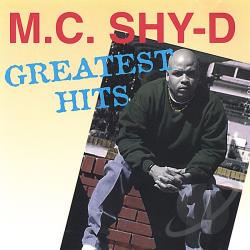 Mc Shy D - Greatest Hits CD Cover Art