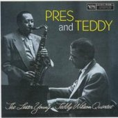 Young' Lester/Teddy Wilson - Pres & Teddy CD Cover Art