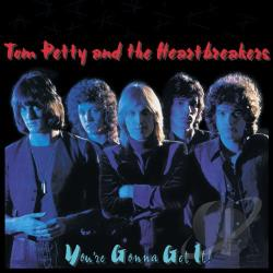 Petty, Tom / Petty, Tom & The Heartbreakers - You're Gonna Get It! CD Cover Art