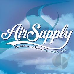 Air Supply - Best of Air Supply: Ones That You Love CD Cover Art