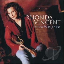 Vincent, Rhonda - Trouble Free CD Cover Art