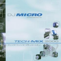 DJ Micro - Micro-Tech-Mix 2000 CD Cover Art