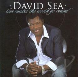 Sea, David - Love Makes the World Go Round CD Cover Art