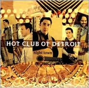 Hot Club Of Detroit - Night Town CD Cover Art